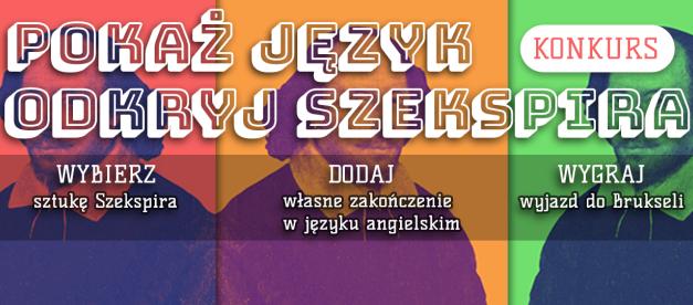 """Nabór do IV edycji konkursu """"Pokaż Język: Odkryj Szekspira"""""""