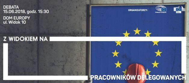 Zapraszamy na otwarte spotkanie nt. delegowania pracowników, 15.06 w Biurze Informacyjnym Parlamentu Europejskiego we Wrocławiu